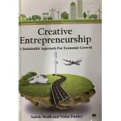 Creative Entrepreneurship: A Sustainable Approach for Economic Growth by Satish Modh and Nisha Pandey
