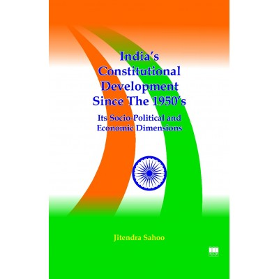 India's Constitutional Development Since the 1950's