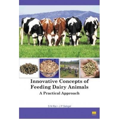 Innovative Concepts of Feeding Dairy Animals