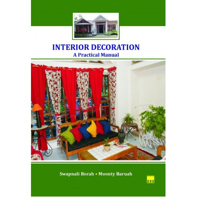 Interior Decoration: A Practical Manual (PB)