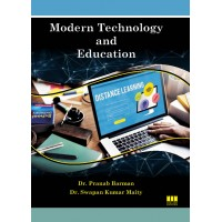 Modern Technology and Education by Dr. Pranab Barman and Dr. Swapan Kumar Maity