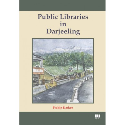 Public Libraries in Darjeeling by Prabin Karkee