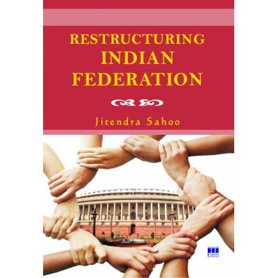 Restructuring Indian Federation