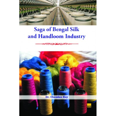 Saga of Bengal Silk and Handloom Industry