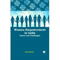 Women Empower In India: Issues and Challenges