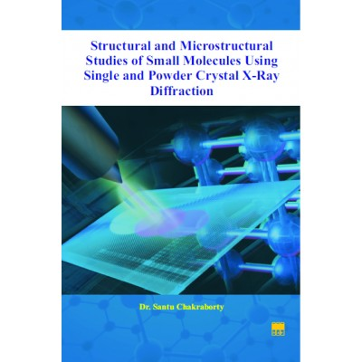 Structural and Microstructural Studies of Small Molecules Using Single and Powder Crystal X-Ray Diffraction